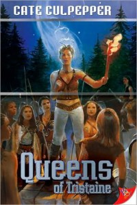 Queens of Tristaine - Cate Culpepper