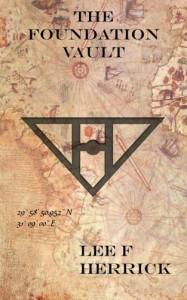 The Foundation Vault - Lee F. Herrick