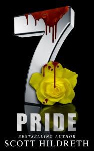 The 7: Pride - Scott  Hildreth, Kerri  Ann , M.C. Webb, Geri  Glenn, Gwyn  McNamee, FG Adams, Max  Henry