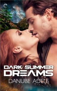 Dark Summer Dreams (Dreamwalkers) - Danube Adele