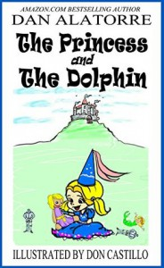 The Princess and The Dolphin - Dan Alatorre, Don Castillo