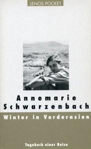 Winter in Vorderasien. - Annemarie Schwarzenbach