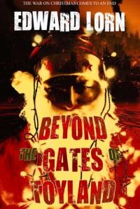 Beyond the Gates of Toyland - Edward Lorn