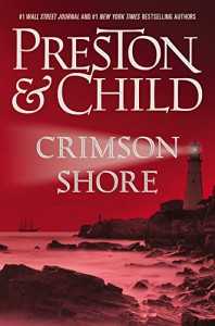 Crimson Shore (Agent Pendergast series) - Douglas Preston, Lincoln Child