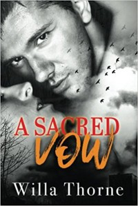 A Sacred Vow - Willa Thorne
