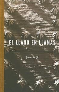 El Llano en llamas - Juan Rulfo
