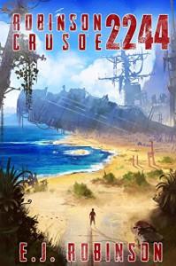 Robinson Crusoe 2244 - E.J. Robinson, Jessica Holland, Jordan Grimmer