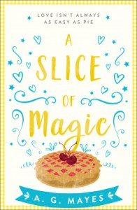 A Slice of Magic - Frances Mayes