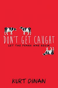 Don't Get Caught - Kurt Dinan