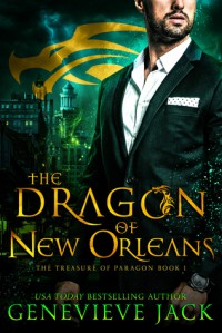 The Dragon of New Orleans (The Treasure of Paragon #1) - Genevieve Jack