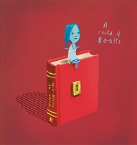 A Child of Books - Oliver Jeffers, Sam Winston, Oliver Jeffers, Sam Winston