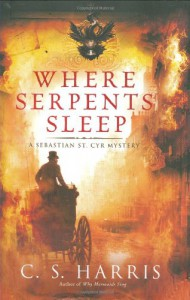 Where Serpents Sleep - C.S. Harris