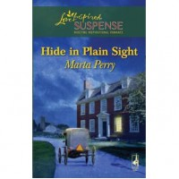 Hide In Plain Sight (The Three Sisters Inn #1) - Marta Perry