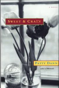 Sweet & Crazy - Patty Dann
