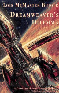 Dreamweaver's Dilemma - Lois McMaster Bujold, Suford Lewis