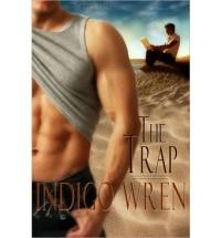 The Trap - Indigo Wren