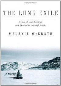 The Long Exile - Melanie McGrath