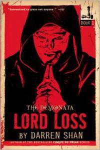 Lord Loss (Demonata Series #1) -