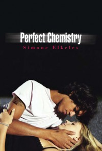 Perfect Chemistry (Perfect Chemistry, #1) - Simone Elkeles