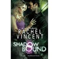 Shadow Bound (Unbound, #2) - Rachel Vincent