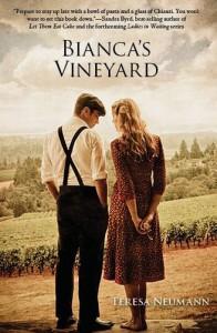 Bianca's Vineyard - Teresa Neumann