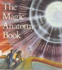 The Magic Anatomy Book - Carol Donner