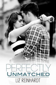 Perfectly Unmatched  - Liz Reinhardt
