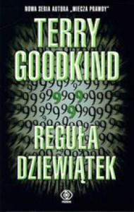 Reguła Dziewiątek - Terry Goodkind
