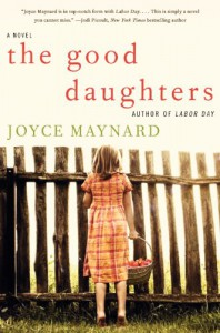 The Good Daughters - Joyce Maynard