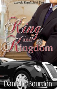 King and Kingdom - Danielle Bourdon