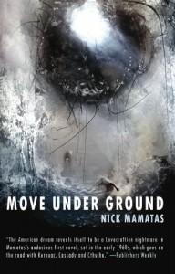 Move Under Ground - Nick Mamatas