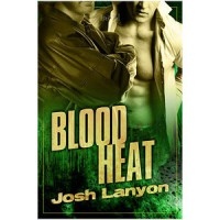 Blood Heat - Josh Lanyon