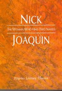 The woman who had two navels (Filipino literary classics) - Nick Joaquin