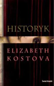 Historyk - Elizabeth Kostova, Michał Wroczyński