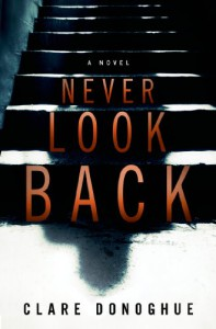 Never Look Back (Mike Lockyer Novels) - Clare Donoghue