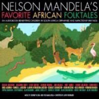 Nelson Mandela's Favorite African Folktales: Free Stories - Nelson Mandela, Whoopi Goldberg, Alan Rickman