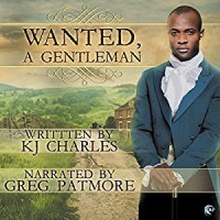 Wanted, A Gentleman - K.J. Charles