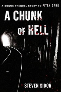 A Chunk of Hell - Steven Sidor