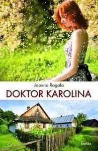 Doktor Karolina - Joanna Rogala