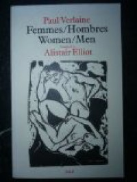 Femmes/Hombres: Women/Men - Paul Verlaine, Alistair Elliot