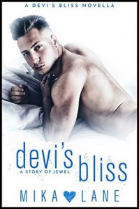Devi's Bliss: a story of Jewel - Mika Lane