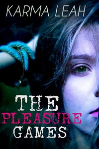 The Pleasure Games: A Short Erotic Thriller - Karma Leah