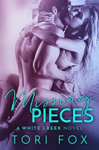 Missing Pieces (The White Creek #1) - Tori Fox