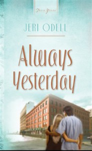 Always Yesterday - Jeri Odell