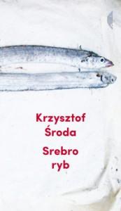 Srebro ryb - Krzysztof Środa