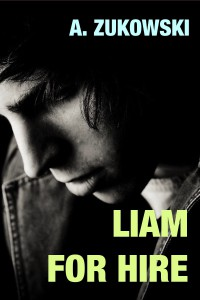 Liam For Hire - A. Zukowski