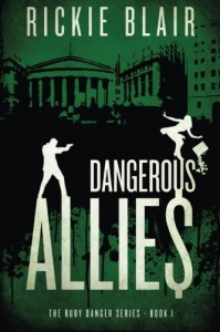 Dangerous Allies: The Ruby Danger Series, Book 1 (Volume 1) by Rickie Blair (2015-08-01) - Rickie Blair