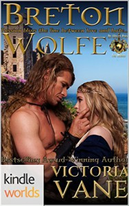 World of de Wolfe Pack: Breton Wolfe (Kindle Worlds Novella) (The Wolves of Brittany Book 1) - Victoria Vane
