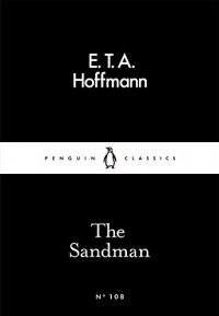 The Sandman - E.T.A. Hoffmann, Peter Wortsman