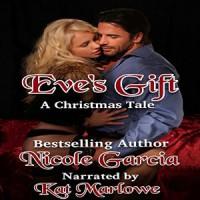 Eve's Gift - Nicole Garcia, Kat Marlowe